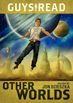 Guys Read Other Worlds Full