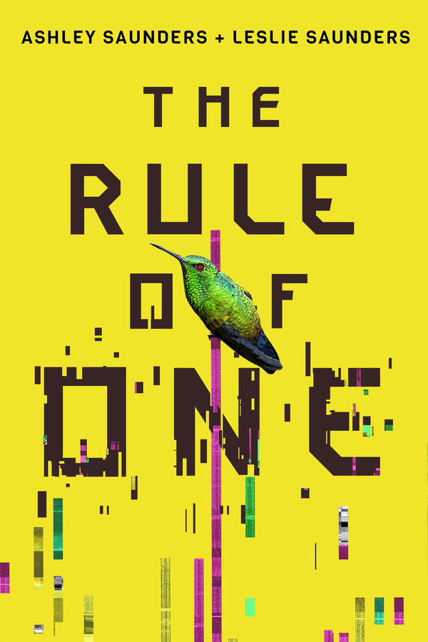 The Rule of One by Ashley and Leslie Saunders