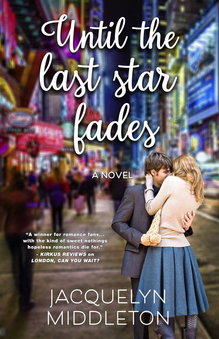 Until the Last Star Fades by Jacquelyn Middleton