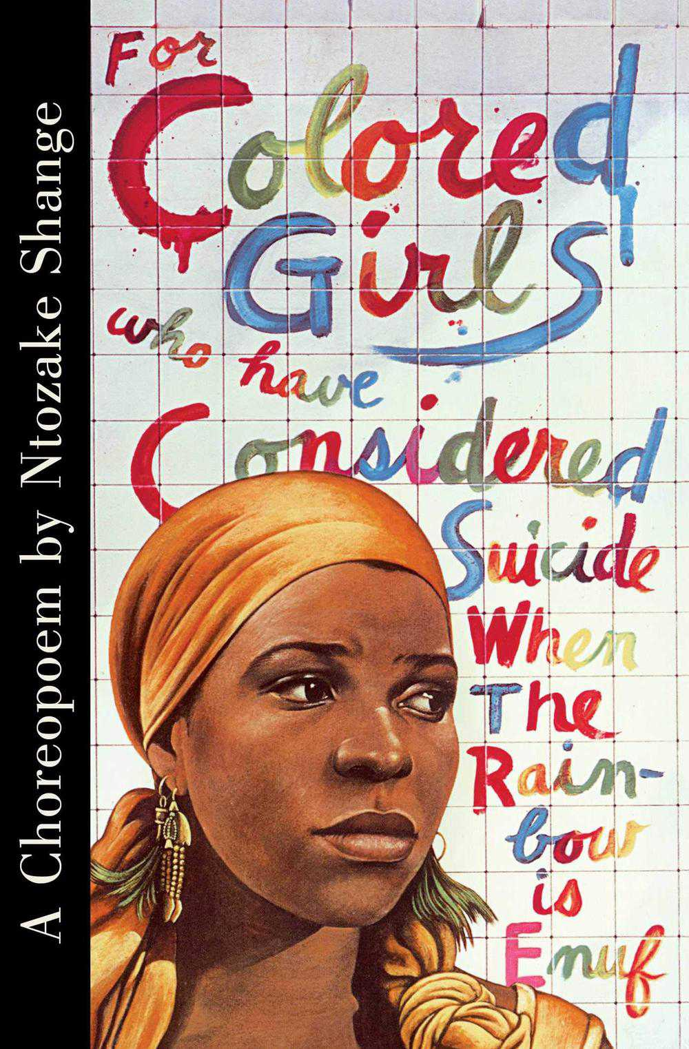 For Colored Girls Who Have Considered Suicide / When the Rainbos is Enuf