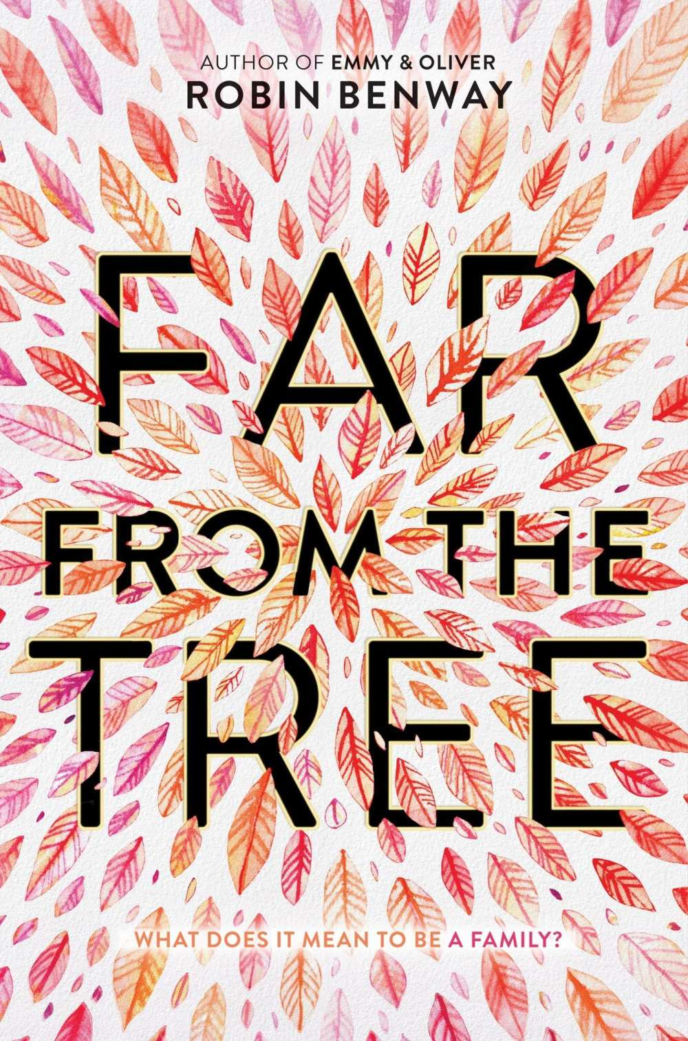 Mother-daughter relationships in YA: Far from the Tree by Robin Benway