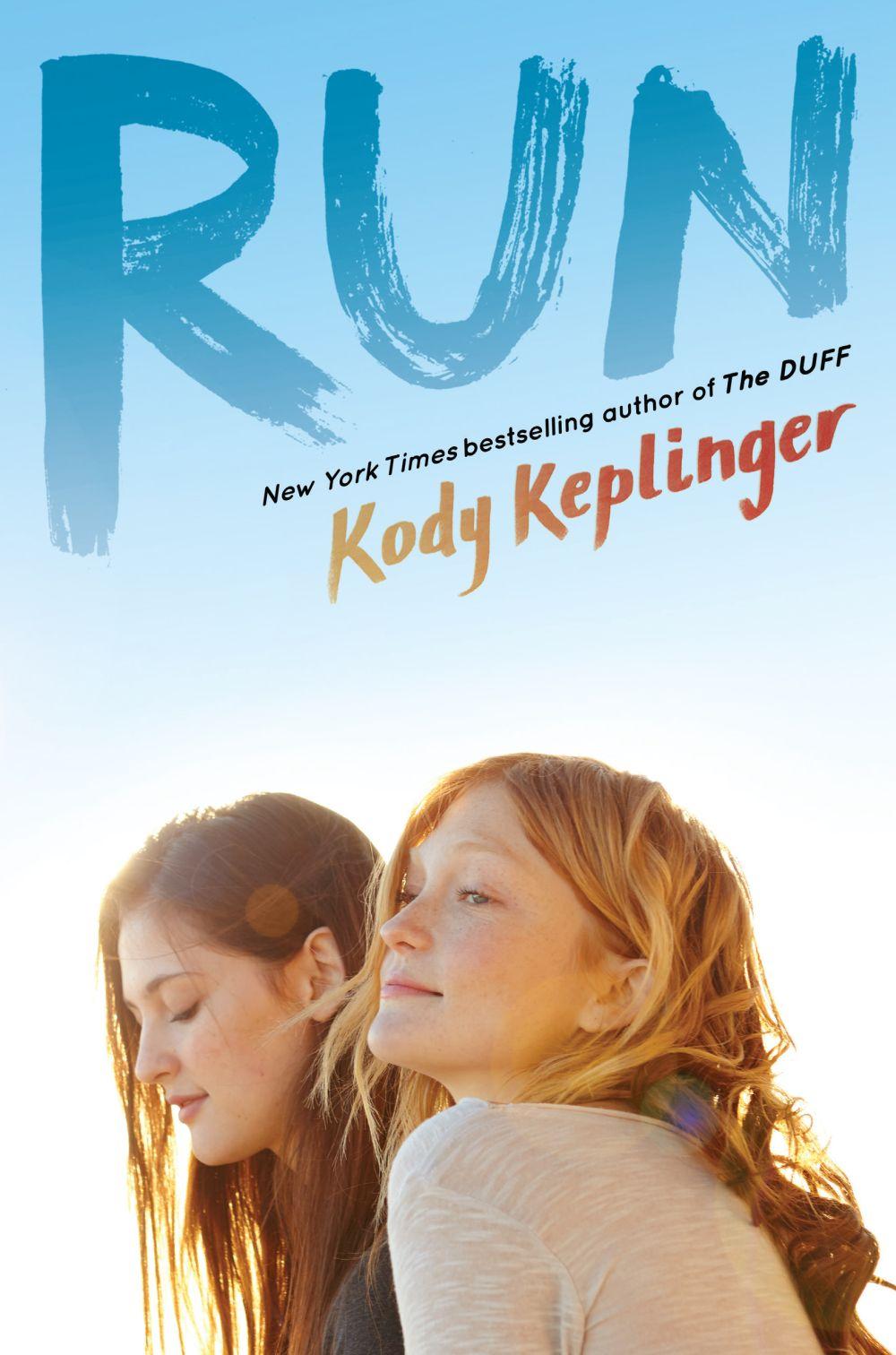 Mother-daughter relationships in YA: Run by Kody Keplinger