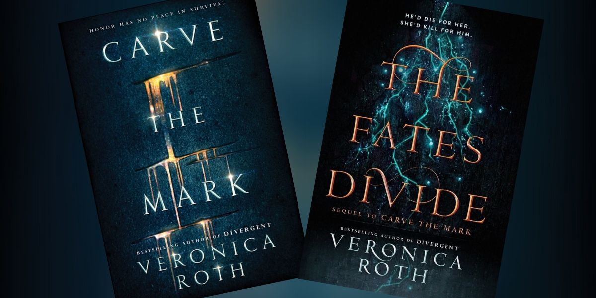 Veronica Roth books: The Carve the Mark Series