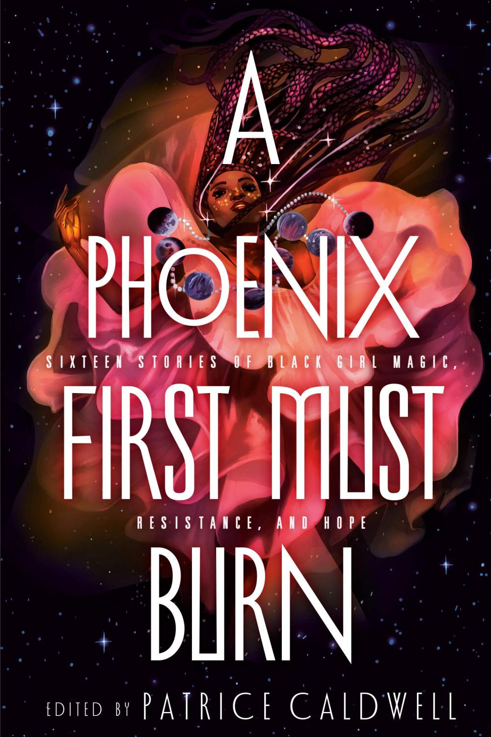 A Phoenix First Must Burn by Patricia Caldwell