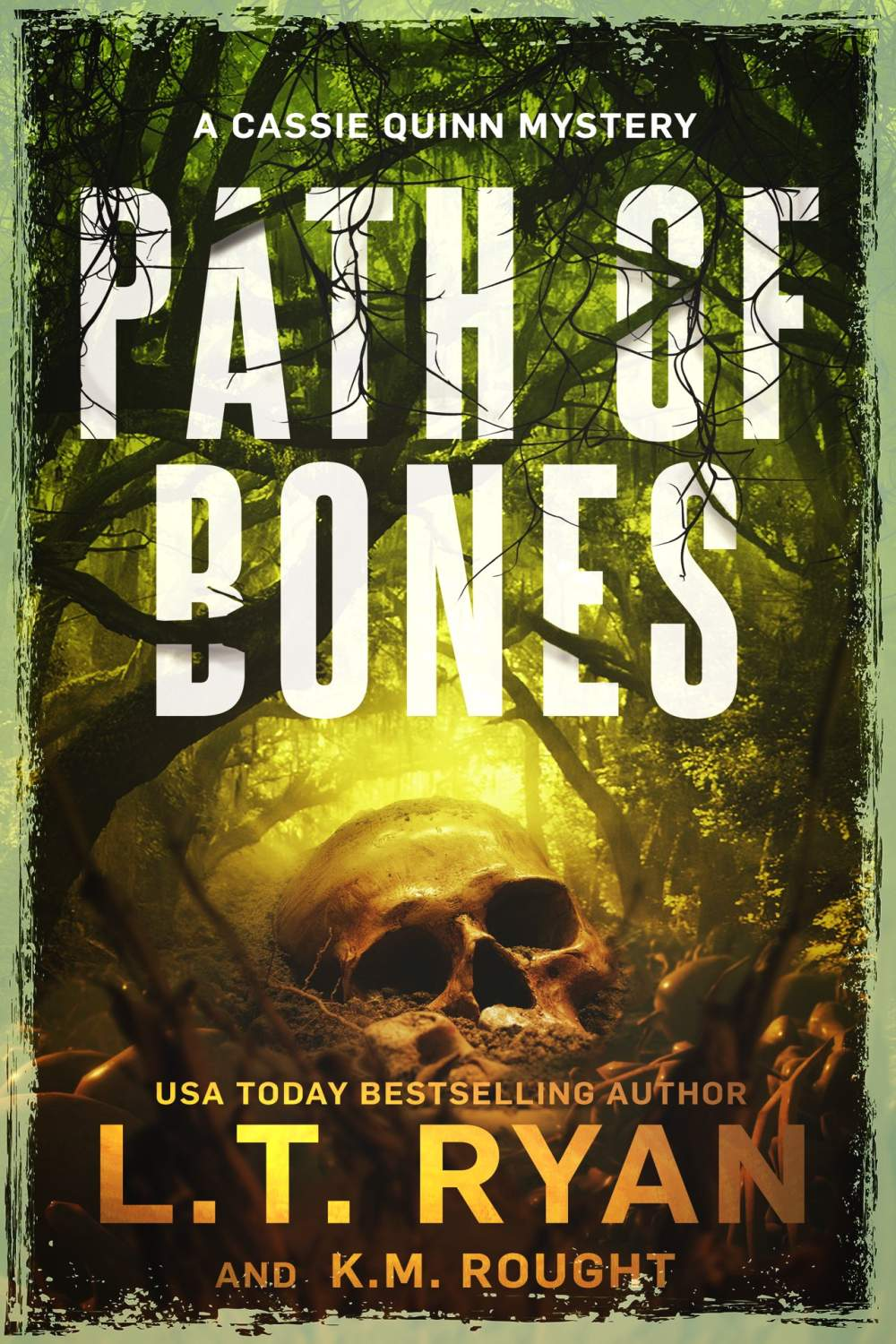 Path of Bones by L.T. Ryan and K.M. Rought