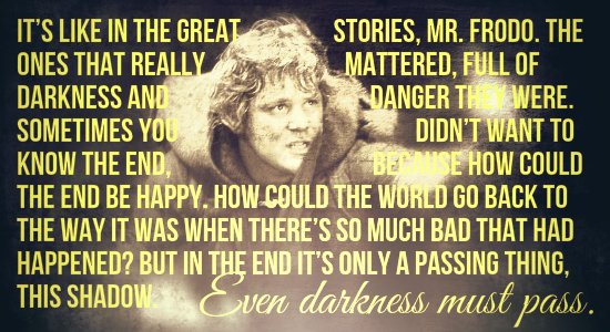 Lord of the Rings Samwise Gamgee quote