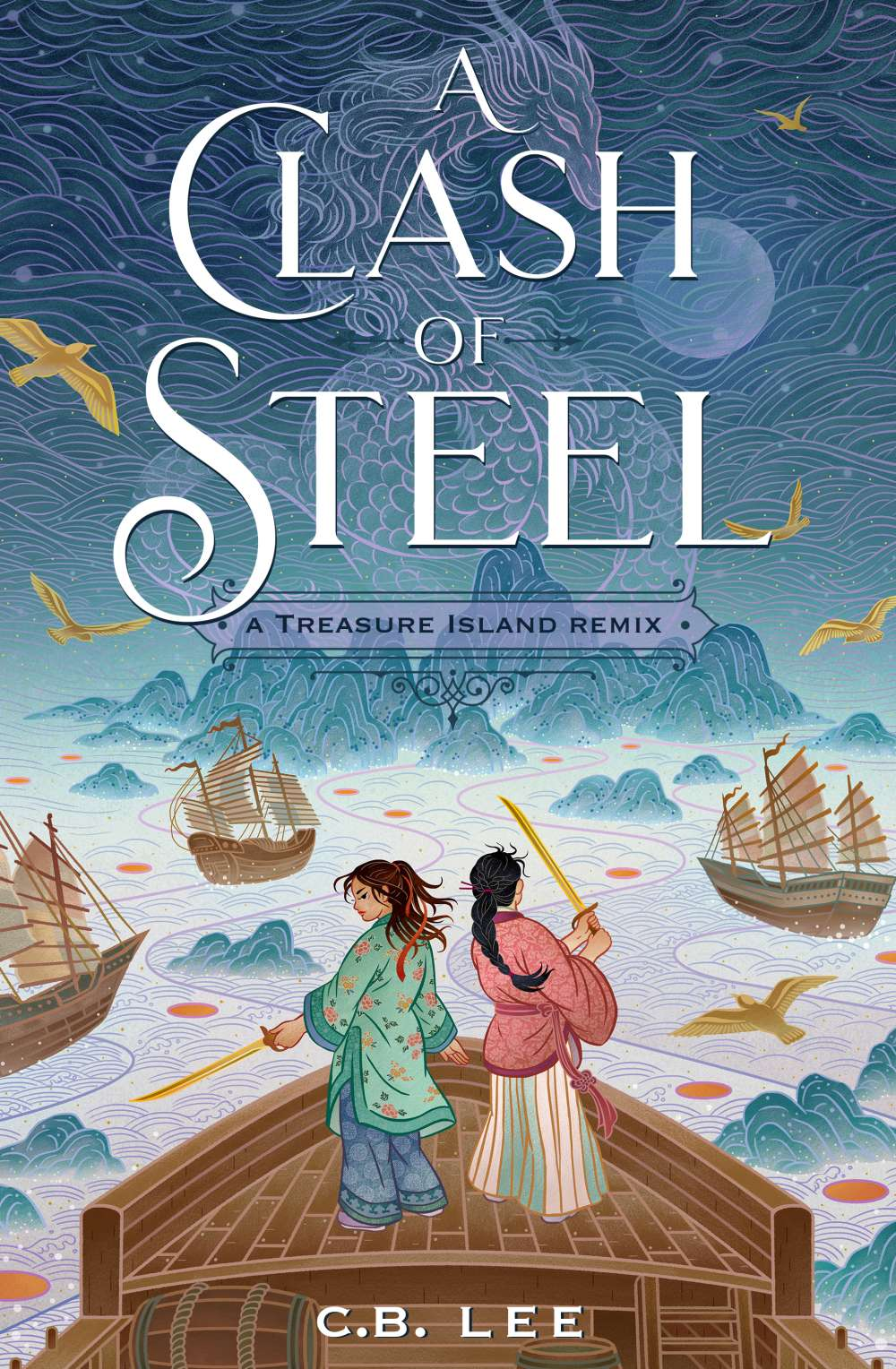A Clash of Steel by C.B. Lee