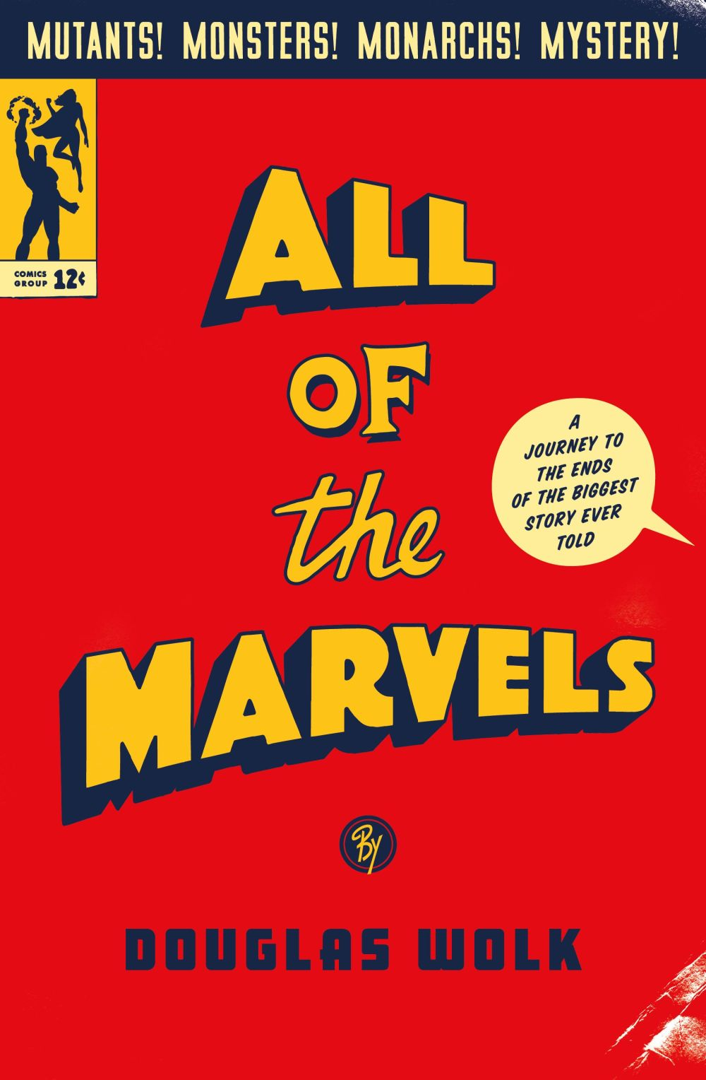All of the Marvels by Doug Wolk