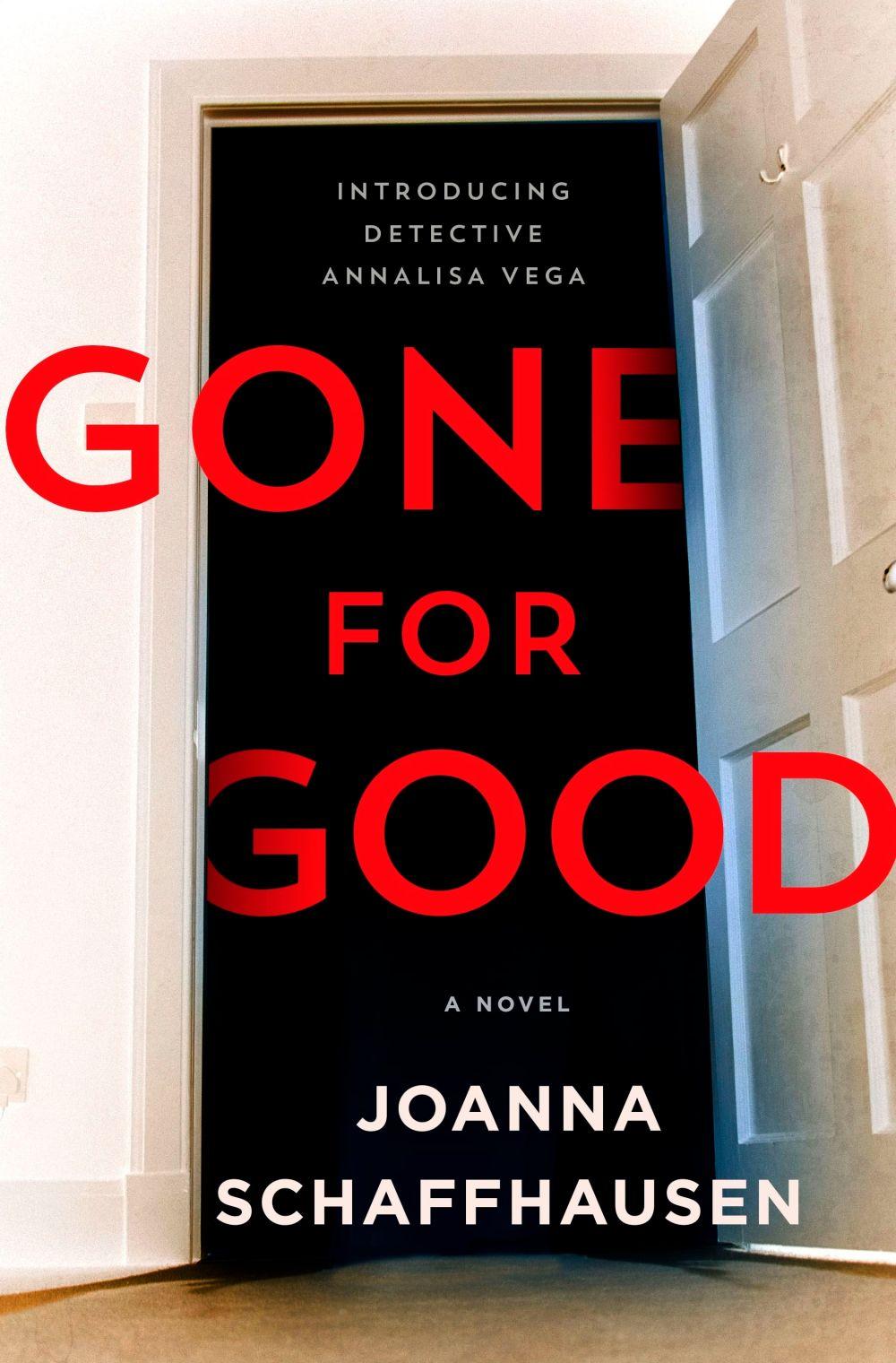 Gone for Good by Joanna Schaffhausen
